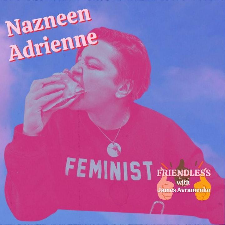 Episode image for Nazneen Adrienne
