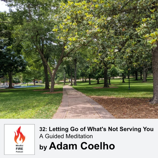 32 : Meditation - Letting Go of What's Not Serving You