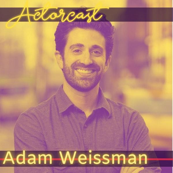Adam Weissman: Entertainment & Media Lawyer | Episode 020 Image