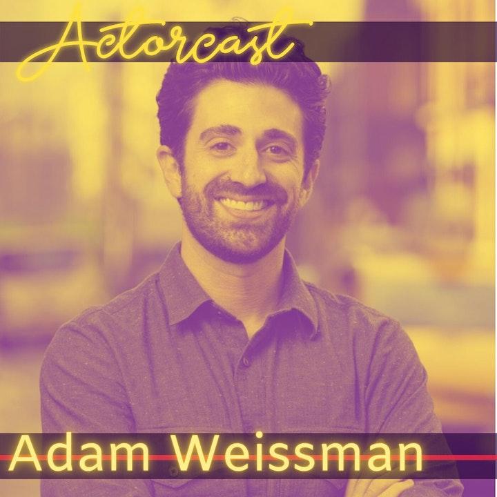 Adam Weissman: Entertainment & Media Lawyer | Episode 020