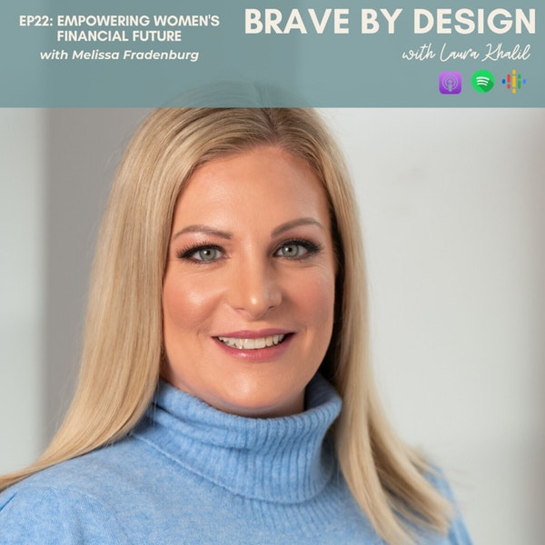 Empowering Women's Financial Future with Melissa Fradenburg Image