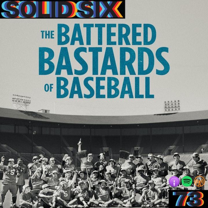 Episode 73: The Battered Bastards of Baseball