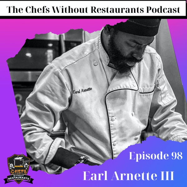 Keys to Running a Successful Personal Chef Business - Earl Arnette III of Steez Catering
