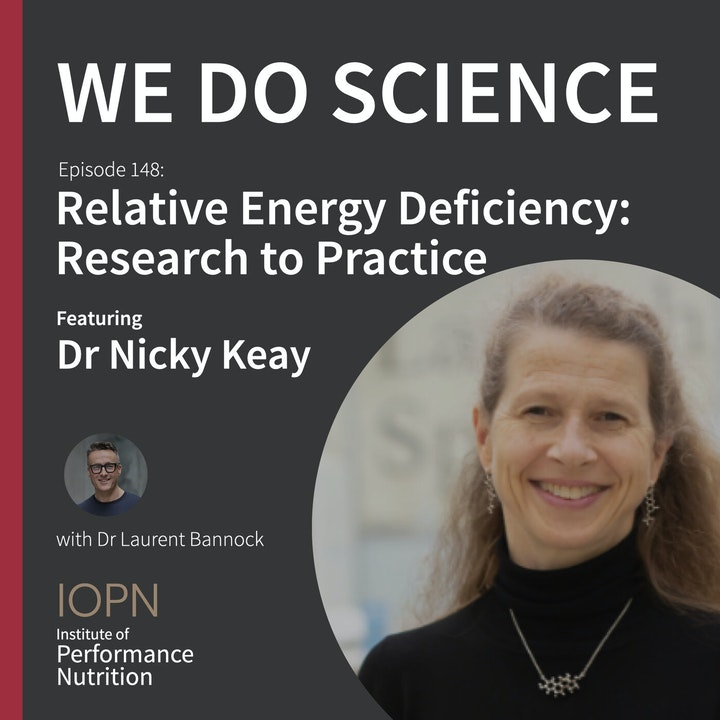 """Episode image for """"Relative Energy Deficiency: Research to Practice"""" with Dr Nicky Keay"""