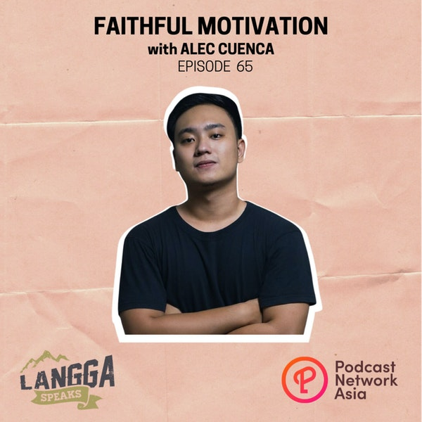 LSP 65: Faithful Motivation with Alec Cuenca Image