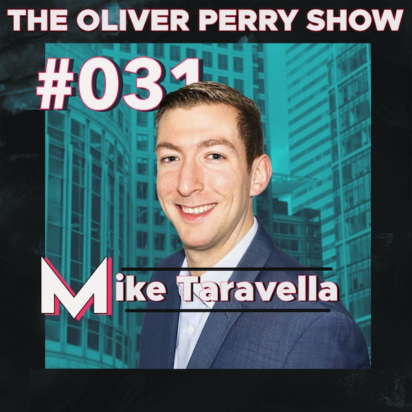 031. Commercial Real Estate Over Residential? w/ Mike Taravella