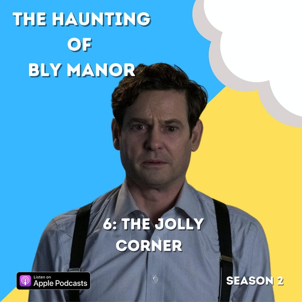 The Haunting of Bly Manor 6: The Jolly Corner Image