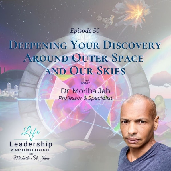 Deepening Your Discovery Around Outer Space and Our Skies | Dr. Moriba Jah Image