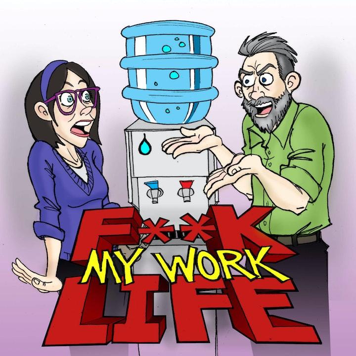 F**k My Work Life