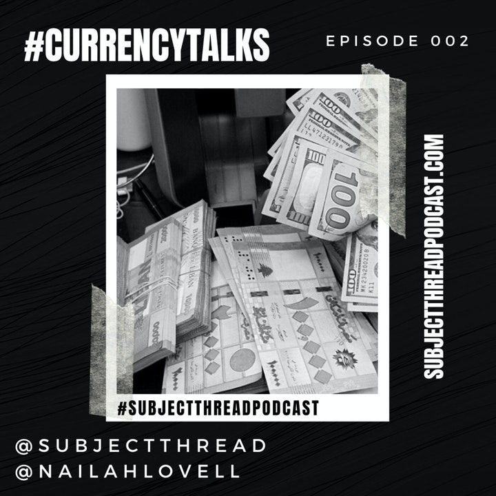 Currency Talks Full EP 002