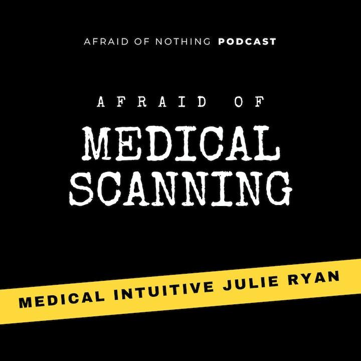 Afraid of Medical Scanning