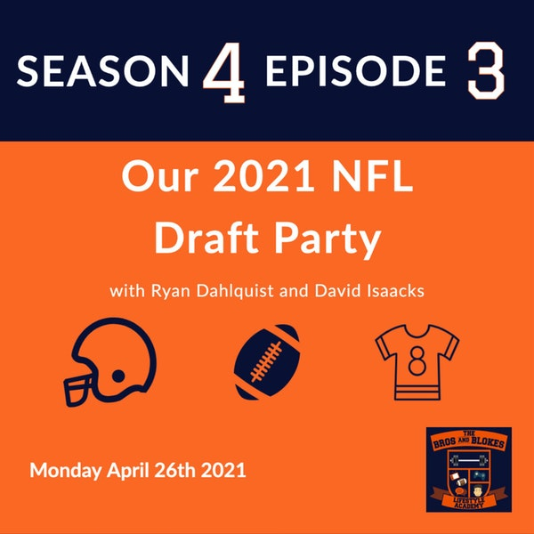 Our 2021 NFL Draft Party