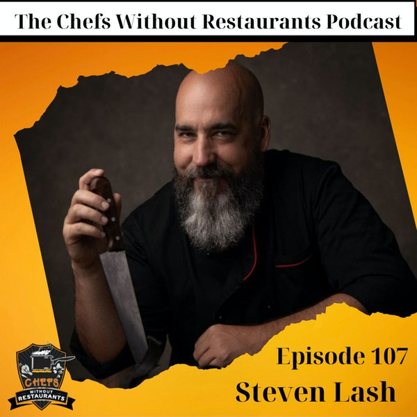 Your Reputation is Everything - Success Tips for Personal Chefs with Steven Lash