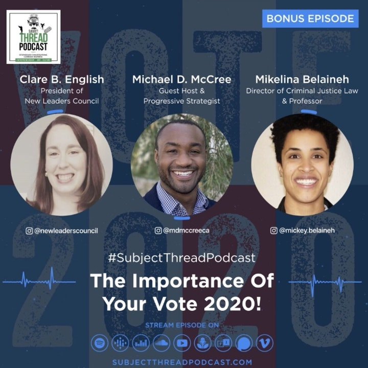 The Importance Of Your Vote 2020 * Full Bonus Episode*