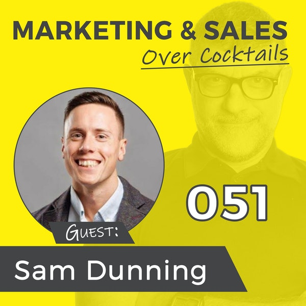 051: Isn't It Time You Got Your Website Right? w/SAM DUNNING Image