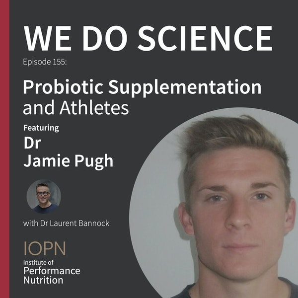 """""""Probiotic Supplementation and Athletes"""" with Dr Jamie Pugh Image"""