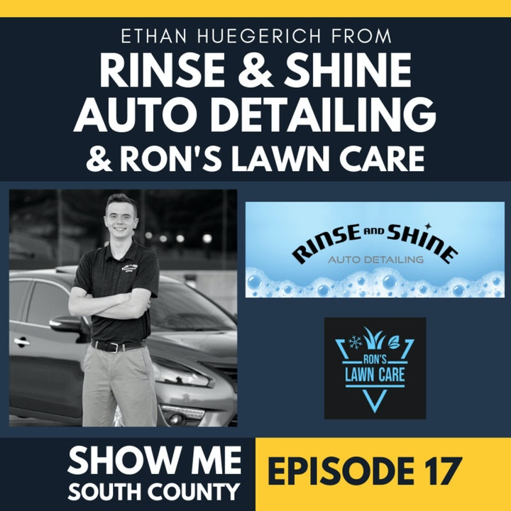 Rinse & Shine Auto Detailing & Ron's Lawn Care with Ethan Huegerich