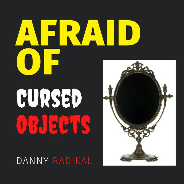Afraid of Cursed Objects Image