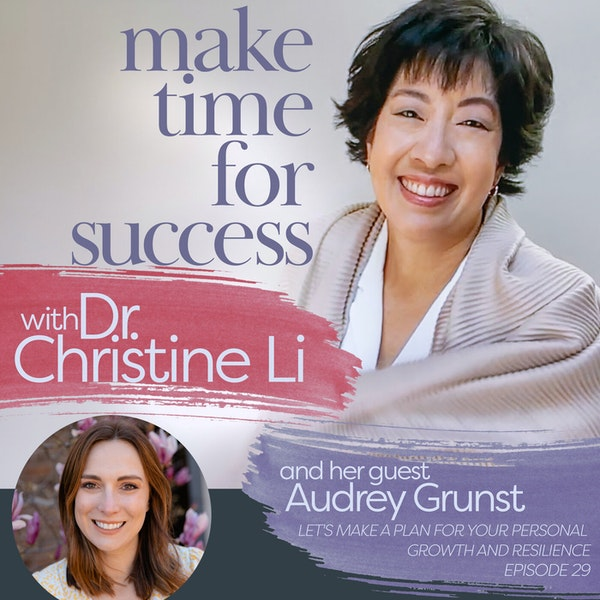 Let's Make a Plan for Your Personal Growth and Resilience with Audrey Grunst Image