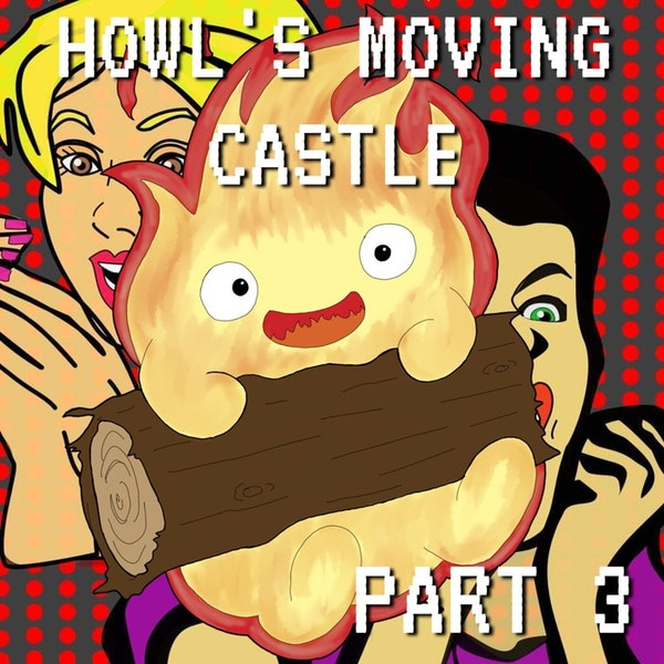 Howl's Moving Castle Part 3: Hearth of Gold Image
