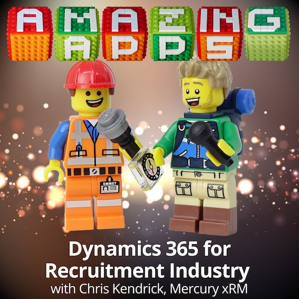 Dynamics 365 for Recruitment Industry with Chris Kendrick, Mercury xRM