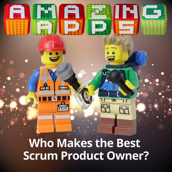 Who Makes the Best Scrum Product Owner?
