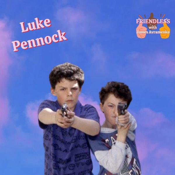 Luke Pennock!