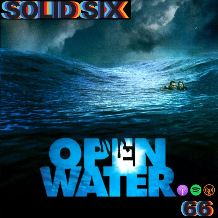 Episode 66: Open Water