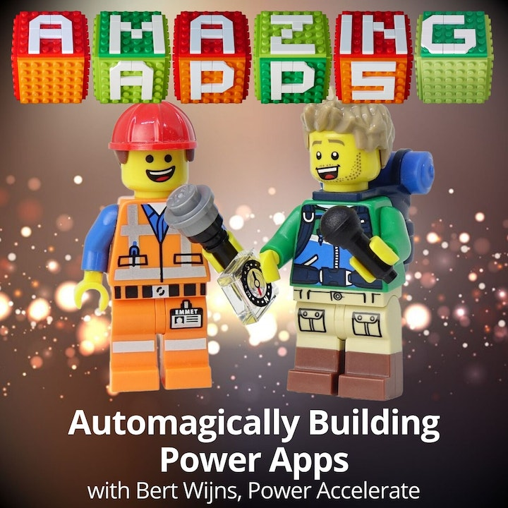 Automagically Building Power Apps with Bert Wijns, Power Accelerate