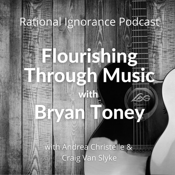 Flourishing through music with Bryan Toney