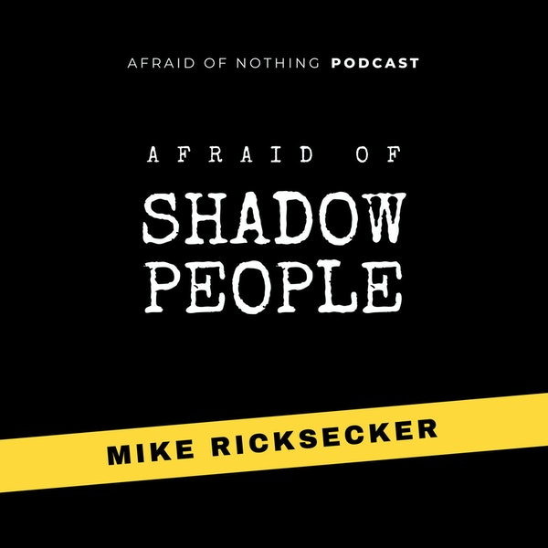 Afraid of Shadow People