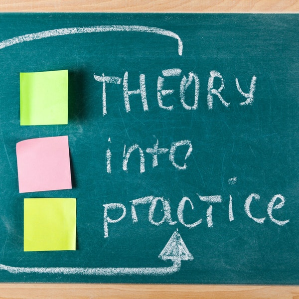 #116: From Theory to Practical Application.