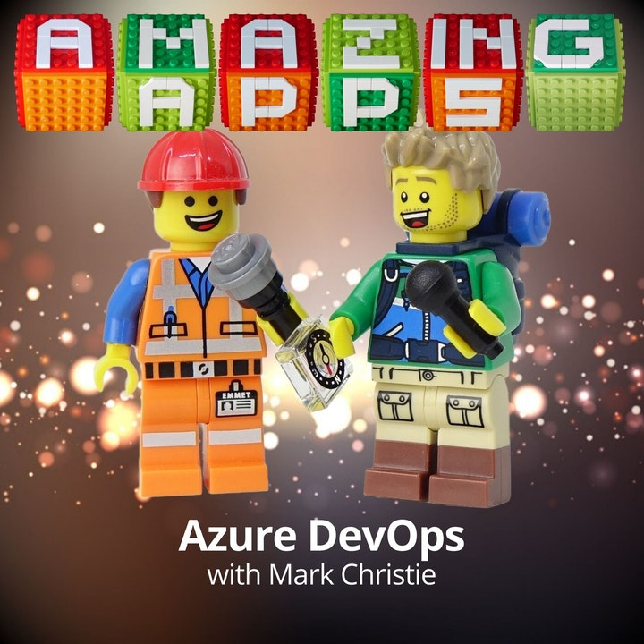 Azure DevOps with Mark Christie
