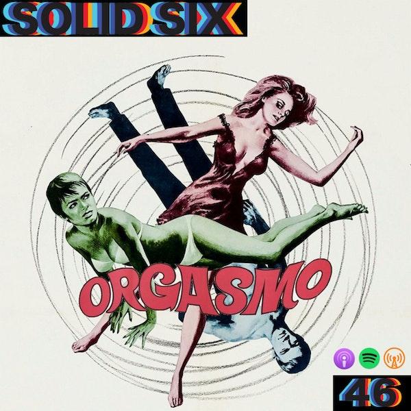 Episode 46: Orgasmo (1969)