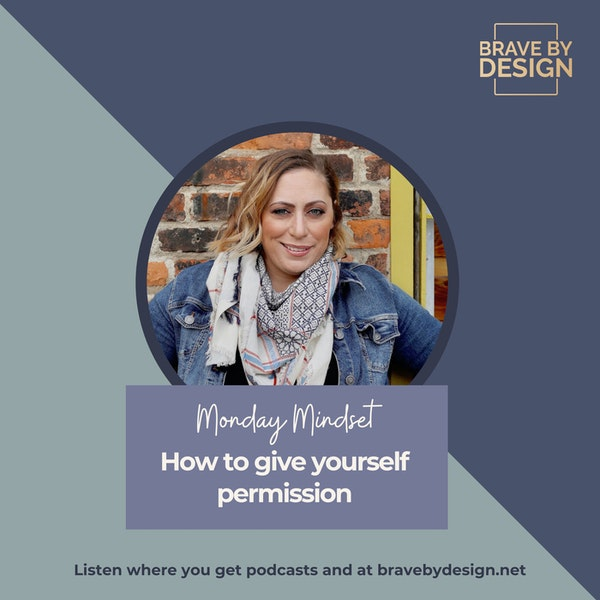 How to give yourself permission [Monday Mindset] Image