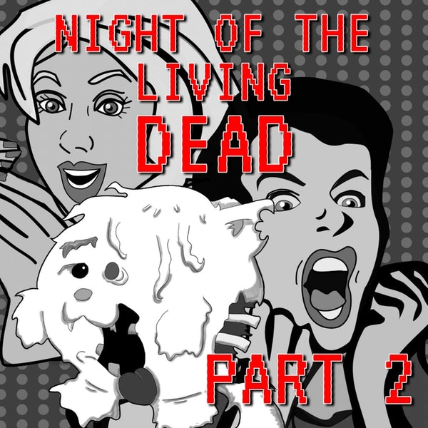 Night of the Living Dead Part 2 Image