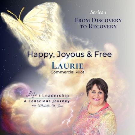 Happy, Joyous & Free | Laurie Image