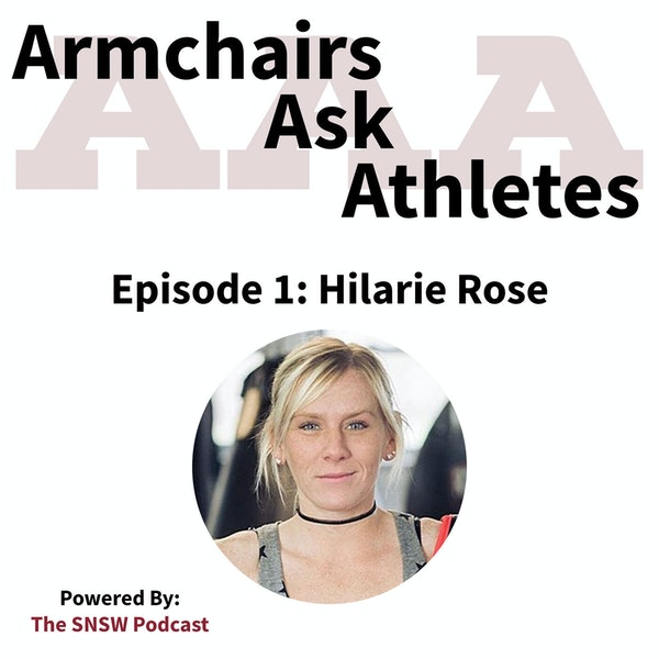 Armchairs Ask Athletes - Hilarie Rose