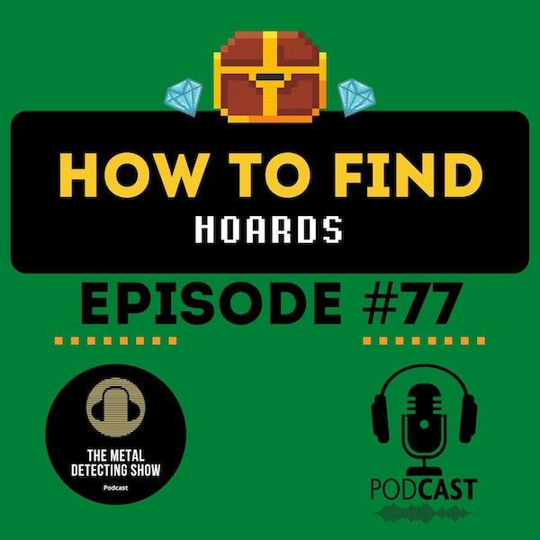 How to Find a Hoard When Metal Detecting Image