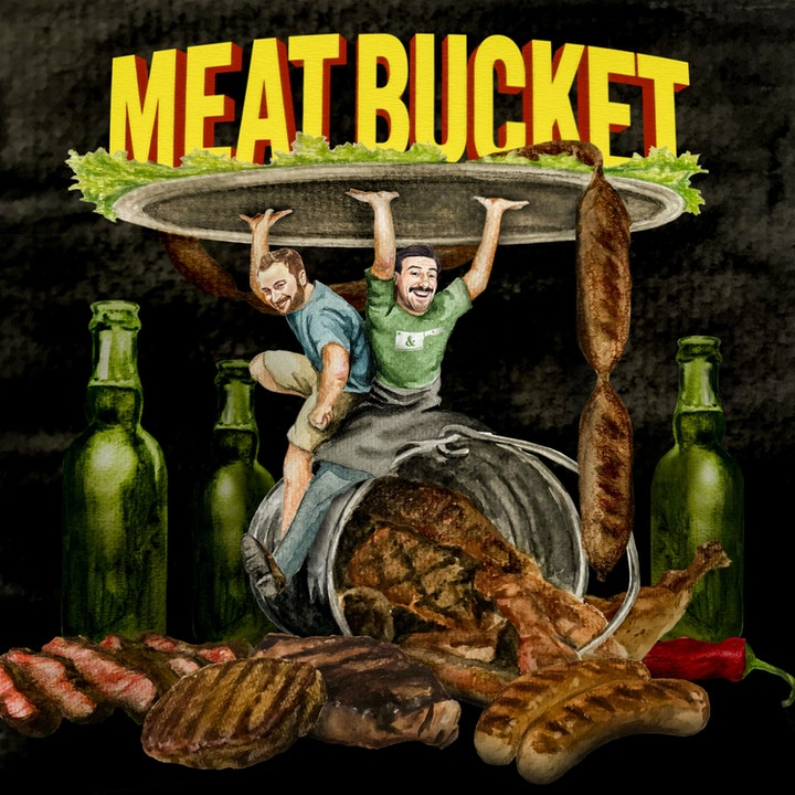 The MeatBucket Podcast