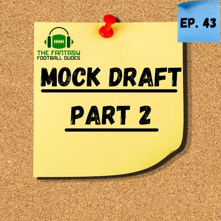 Mock Draft II