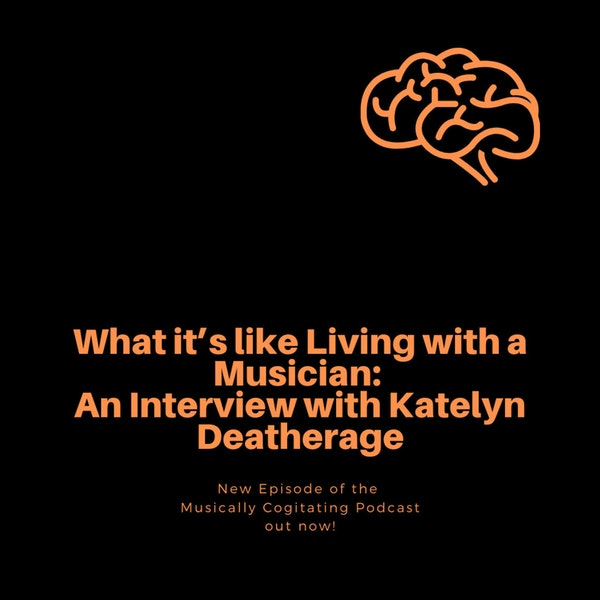 What it's like Living with a Musician: An Interview with Katelyn Deatherage