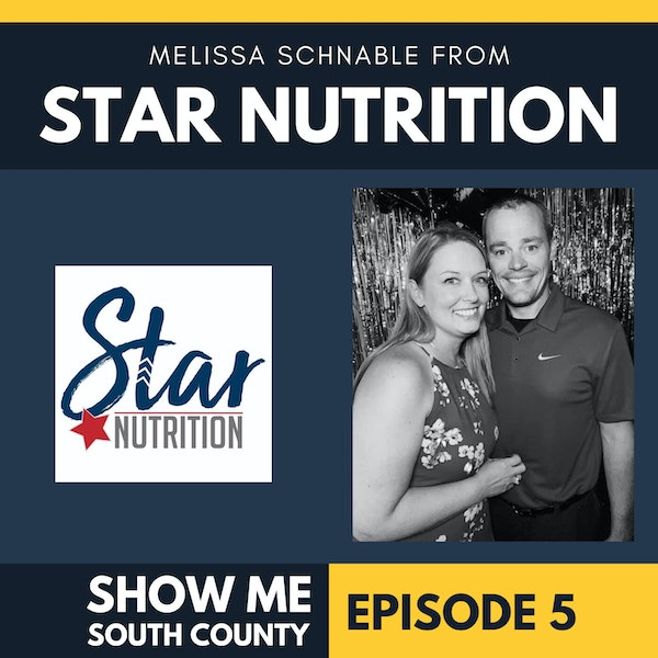 Star Nutrition with Melissa Schnable