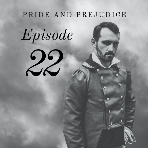 Pride and Prejudice | 22. With Wickham
