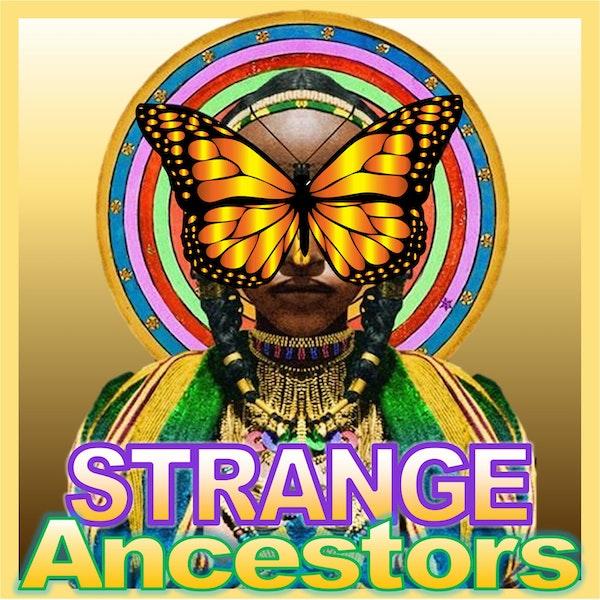 STRANGE Ancestors