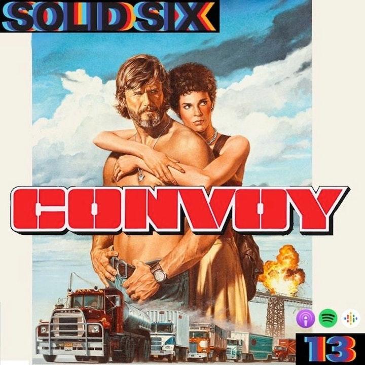 Episode 13: Truckin' Pt. 1 - Convoy