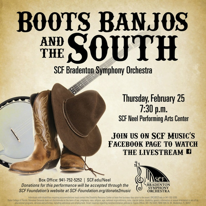 Boots, Banjos & the South-Presented by the SCF Bradenton Symphony Orchestra, Thursday, February 25, 7:30 p.m.-Facebook Livestream