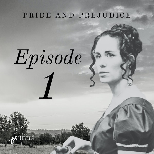 Pride and Prejudice | 1. A Truth Universally Acknowledged