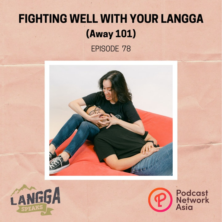 Episode image for LSP 78: Fighting Well With Your Langga (Away 101)