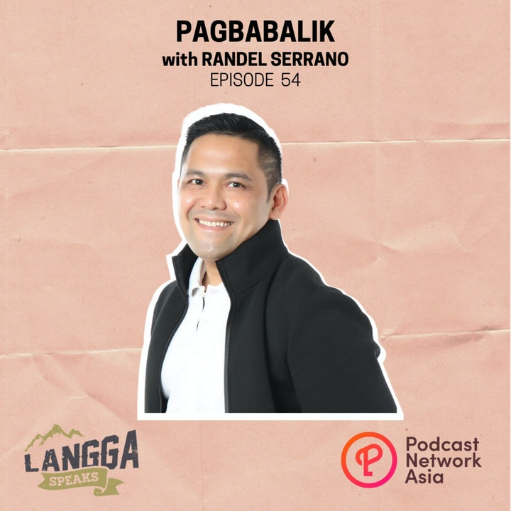Episode image for LSP 54: Pagbabalik with Randel Serrano
